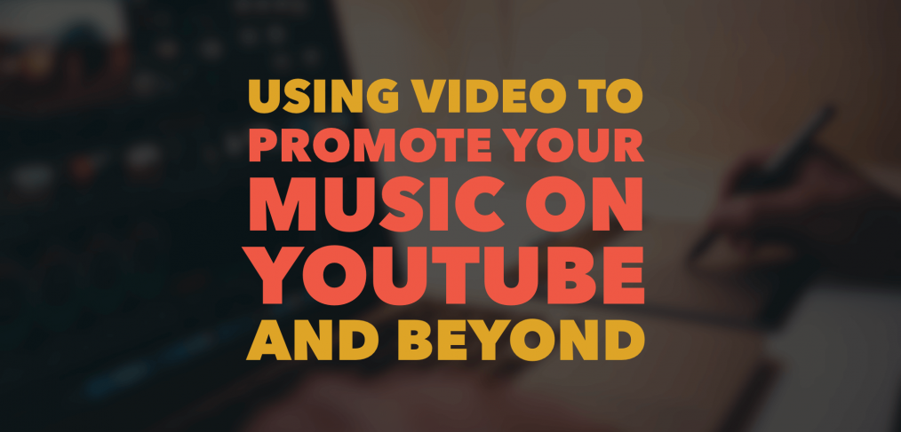 Using Video To Promote Your Music On Youtube And Beyond Pa Studio